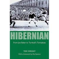 Hibernian FC Hibernian: The Life and Times of a Famous Football Club (English Edition)