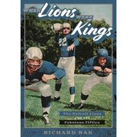Detroit Lions When Lions Were Kings: The Detroit Lions and the Fabulous Fifties (Painted Turtle) (English Edition)
