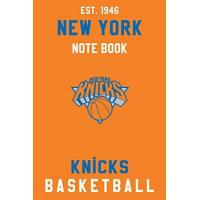 New York Knicks New York Knicks : New York Knicks Notebook & Journal - NBA Fan Essential : NBA Basketball Sport Notebook - Journal - Diary: New York Knicks Fan Appreciation - 110 pages | Size: 6 x 9 Inch