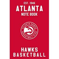 Atlanta Hawks Atlanta Hawks : Atlanta Hawks Notebook & Journal - NBA Fan Essential : NBA Basketball Sport Notebook - Journal - Diary: Atlanta Hawks Fan Appreciation - 110 pages | Size: 6 x 9 Inch