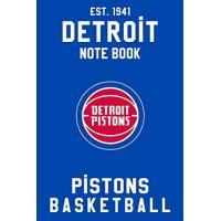 Detroit Pistons Detroit Pistons : Detroit Pistons Notebook & Journal - NBA Fan Essential : NBA Basketball Sport Notebook - Journal - Diary: Detroit Pistons Fan Appreciation - 110 pages | Size: 6 x 9 Inch