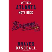 Atlanta Braves Atlanta Braves : Atlanta Braves Notebook & Journal - MLB Fan Essential : MLB Sport Notebook - Journal - Diary: Atlanta Braves Fan Appreciation - 110 pages | Size: 6 x 9 Inch