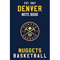 Denver Nuggets Denver Nuggets : Denver Nuggets Notebook & Journal - NBA Fan Essential : NBA Basketball Sport Notebook - Journal - Diary: Denver Nuggets Fan Appreciation - 110 pages   Size: 6 x 9 Inch