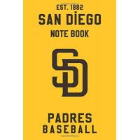 San Diego Padres San Diego Padres : San Diego Padres Notebook & Journal - MLB Fan Essential : MLB Sport Notebook - Journal - Diary: San Diego Padres Fan Appreciation - 110 pages | Size: 6 x 9 Inch