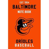 Baltimore Orioles Baltimore Orioles : Baltimore Orioles Notebook & Journal - MLB Fan Essential : MLB Sport Notebook - Journal - Diary: Baltimore Orioles Fan Appreciation - 110 pages | Size: 6 x 9 Inch