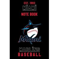 Miami Marlins Miami Marlins : Miami Marlins Notebook & Journal - MLB Fan Essential : MLB Sport Notebook - Journal - Diary: Miami Marlins Fan Appreciation - 110 pages | Size: 6 x 9 Inch
