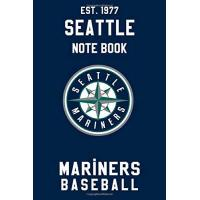 Seattle Mariners Seattle Mariners : Seattle Mariners Notebook & Journal - MLB Fan Essential : MLB Sport Notebook - Journal - Diary: Seattle Mariners Fan Appreciation - 110 pages | Size: 6 x 9 Inch