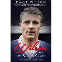 Dundee FC Wilson on the Wing: The Davie Wilson Story (English Edition)