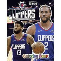 Los Angeles Clippers Kawhi Leonard and the Los Angeles Clippers: The Basketball Coloring and Activity Book: 2019-2020 Season