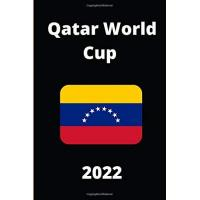 Venezuela Qatar World Cup 2022: notebook - journal - diary / 6x9 - 100 pages