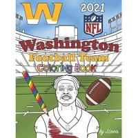 Washington Football Team Washington Football Team Coloring Book 2021: Football Activity Book For Kids & Adults