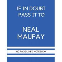 Brighton If In Doubt Pass It To Neal Maupay: Neal Maupay Themed Notebook/ Journal/ Notepad/ Diary | Gift For Brighton Fans, Teens, Adults and Kids | 100 Black Lined Pages With Margins | 8.5 x 11 Inches | A4