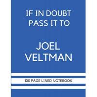 Brighton If In Doubt Pass It To Joel Veltman: Joel Veltman Themed Notebook/ Journal/ Notepad/ Diary | Gift For Brighton Fans, Teens, Adults and Kids | 100 Black Lined Pages With Margins | 8.5 x 11 Inches | A4