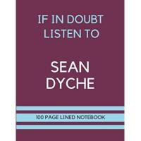 Burnley If In Doubt Listen to Sean Dyche: Sean Dyche Themed Burnley Notebook/ Journal/ Notepad/ Diary | Gift For Burnley Fans, Teens, Adults and Kids | 100 ... Pages With Margins | 8.5 x 11 Inches | A4