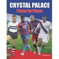 Crystal Palace Crystal Palace Player by Player