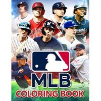 MLB MLB Coloring Book: The Book For Those Interested In NFL: National Football The Book For Those Interested In MLB: Major League Baseball To Increase ... TimeTo Increase Relaxation During Free Time