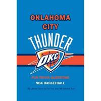 Oklahoma City Thunder Fun Trivia Questions NBA Basketball Oklahoma City Thunder: Big Collection Quizzes and Fun Facts about NBA Basketball Team: Gifts for Fan of Basketball Superstars (English Edition)