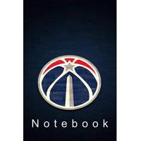 Washington Wizards Notebook: Washington Wizards (Basketball) Notebook / Journal / bloc note - 120 pages 6x9