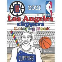 Los Angeles Clippers Los Angeles Clippers Coloring Book 2021: Basketball Activity Book For Kids & Adults
